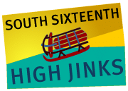 South Sixteenth High Jinks